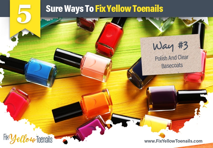 how to get rid of yellow toenails